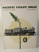 Pacific Coast Shay Strong Man of the Woods by Dan Ranger, Jr.1st Edition 1964