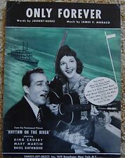 """Only Forever """"Rhythm on the River"""" Bing Crosby & Mary Martin Sheet Music"""