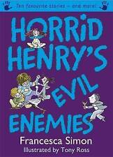Horrid Henry's Evil Enemies, Francesca Simon | Hardcover Book | Good | 978184255