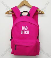 Bad Bitch Funny Girls Womens Back pack Bag Mens Holdall School Hipster Dope Swag