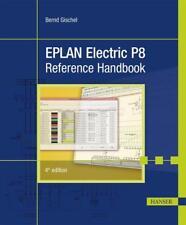 EPLAN Electric P8 Reference Handbook von Bernd Gischel (2015, Taschenbuch)
