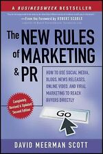 The New Rules of Marketing and PR : How to Use Social Media, Blogs, News...