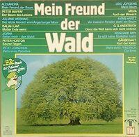 Mein Freund der Wald Alexandra, Peter Maffay, Juliane Werding, Reinhard M.. [LP]