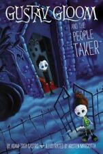 GUSTAV GLOOM and the People Taker (Brand New Paperback) Adam-Troy Castro