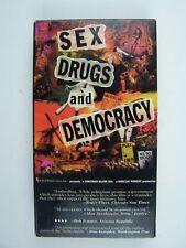 Sex, Drugs & Democracy VHS Video Tape