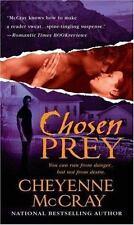 Chosen Prey by Cheyenne McCray (2007, PB) Comb ship 25¢ ea add'l book