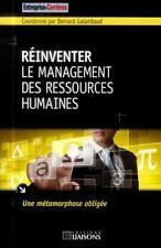 réinventer le management des ressources humaines Galambaud  Bernard Neuf Livre