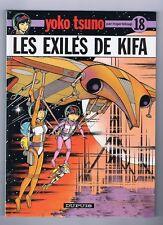 LELOUP. Yoko Tsuno 18. Les Exilés de Kifa. 1991 neuf avec le POSTER