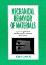 Mechanical Behavior of Materials: Engineering Methods for Deformation, Fracture,