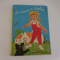 LA MAISON DE CAROLINE Pierre PROBST Grands Albums Hachette 1964