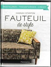 Fauteuil de style Restaurer, transformer, créer Hannah Stanton