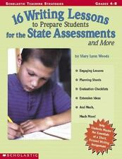 16 Writing Lessons to Prepare Students for the State Assessment and Mo-ExLibrary