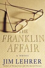 The Franklin Affair: A Novel Lehrer, Jim Hardcover Collectible - Very Good
