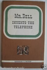 Mr Bell Invents The Telephone 1952 Katherine B. Shippen 1st Edition