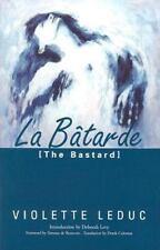 La Btarde: Batarde [French Literature]