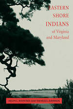 Eastern Shore (American) Indians of Virginia and Maryland by Helen C. Rountree