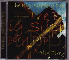 Alex Perry - The Big Slippery Dip - CD (R23CD1)