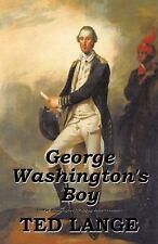 George Washington's Boy by Lange (2013, Paperback)