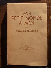 Mon petit monde à moi - GIOVANNI GUARESCHI - ed. Hachette 1952
