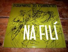 NA FILI ~ FAREWELL TO CONNACHT ~ UK OUTLET IRISH IRELAND celtic FOLK LP 1971 NM-
