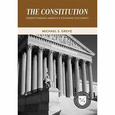 The Constitution: Understanding America's Founding Document (Values and Capital