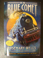 On The Blue Comet SIGNED by Rosemary Wells ARC