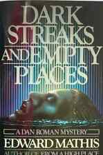 DARK STREAKS AND EMPTY PLACES - MATHIS - 1ST EDITION + FREE 1ST BOOK
