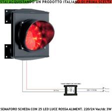 SEMAFORO LUCE ROSSA 25 LED 220/24 V INTERCAMBIABILE OMOLOGATO LUCE PUNTIFORME