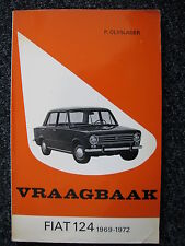 Kluwer Book Vraagbaak Fiat 124 1969 - 1972 (Nederlands)