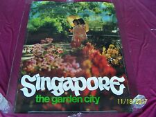"""Original """"SINGAPORE """" The Garden City"""" 1960-70's large ROLLED travel poster"""