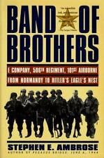 Band of Brothers : E Company, 506th Regiment, 101st Airborne from-ExLibrary