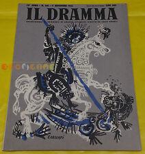 IL DRAMMA 1952 n. 168 - Copertina Emanuele Luzzati - Opere: vedi inserzione