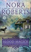 Blood Magick (The Cousins O'Dwyer Trilogy) by Roberts, Nora