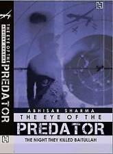 The Eye of the Predator by Abhisar Sharma (Paperback, 2010) New