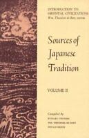 Sources of Japanese Tradition, Vol. 2 by William Theodore De Bary, Ryusaku Tsun