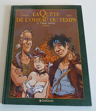 Ed. Dargaud   EO LA QUETE DE L'OISEAU DU TEMPS  N° 5  avr28