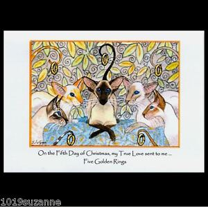 6 PACK  SIAMESE CAT PAINTING FIVE GOLDEN RINGS CHRISTMAS CARDS  SUZANNE LE GOOD