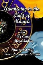 Awakening to the Light of Magick by Rj Onyx Moonshadow Paperback Book (English)