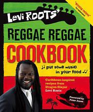 Levi Roots' Reggae Reggae Cookbook by Levi Roots (Hardback, 2008)