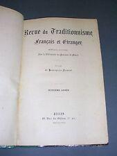 Tradition Revue du traditionnisme français et étranger année 1907 reliure