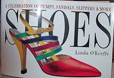 Shoes by Linda O'Keeffe, A Celebration of Pumps, Sandals, Slippers & More