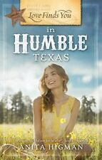 Love Finds You in Humble, Texas, Higman, Anita, Good Book