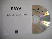 SAYA : DE L'OR ENTRE LES MAINS [ CD SINGLE ] ~ PORT GRATUIT !