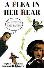 A Flea in Her Rear (or Ants in Her Pants) and Other Vintage French Farces (Tour
