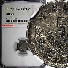 MEXICO Silver 1877 PI H 5 Centavos NGC AU53 San Luis Potosí Mint SCARCE KM#398.9