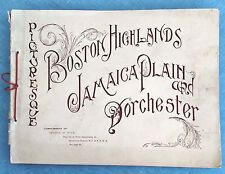 1895 - PICTURESQUE BOSTON HIGHLANDS, JAMAICA PLAIN AND DORCHESTER - SOFT COVER