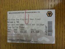 10/05/2003 BIGLIETTO: play-off semi-finale Divisione 1, Wolverhampton Wanderers V REA
