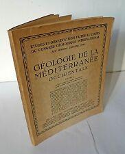 GEOLOGIE DE LA MEDITERRANEE OCCIDENTALE.Region Catalane,1929[geologia,Catalogna