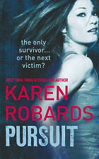 Pursuit by Karen Robards (Paperback, 2010)