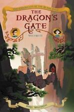 Chronicles of the Black Tulip: The Dragon's Gate 2 Wolverton (2016paperback ARC